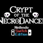 最新DLCなども収録された「クリプト・オブ・ネクロダンサー:Nintendo Switch Edition」の配信日が2月1日に決定