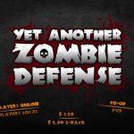 【無料配布】ゾンビと戦うトップダウンシューター『Yet Another Zombie Defense』がSteamにて期間限定無料配布中。2018/05/12まで