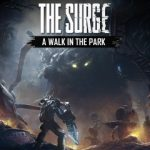 PS4『The Surge』DLC「A Walk in the Park」トロフィー攻略